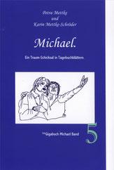 Petra Mettke, Karin Mettke-Schröder/™Gigabuch Michael 05/2009/ISBN 978-3-923915-94-1