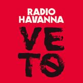 RADIO HAVANNA - Veto