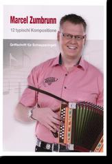Notenheft Marcel Zumbrunn - Schwyzerörgeli lernen - örgeli-studio Schwyz