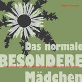Valerie Forster, Buch, Books on Demand, Cover, Das normlae BESONDERE Mädchen