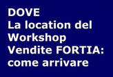 Dove siamo: la location del Workshop Vendite FORTIA.