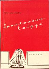 Takt und Taktik - Sparkassenknigge. Gestaltung Ernst Hartwagner bis 1959.
