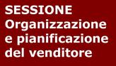 Programma Avanzato Vendite. Organizzazione, pianificazione