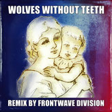 Frontwave Division - Wolves without teeth (Monsters&Men Remix)