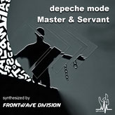 Master & Servant by Depeche Mode (Instrumental Synth Mix Cover) - synthesized by Frontwave Division