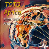 Africa by TOTO (Cover) - synthesized by Frontwave Division