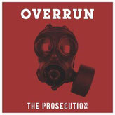 "THE PROSECUTION - ""Overrun"""