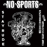 NO SPORTS - Stay rude Stay rebel