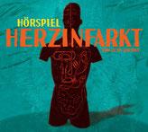 "Herzinfarkt ""Hörspiel"""