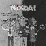 nixda! - Zuckerbrot&Weizenbier LP/CD