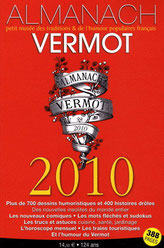 En 2010, Vermot perpétue la tradition ...