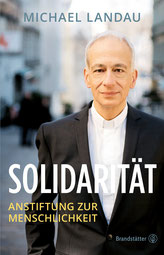 """Auf dem Cover von """"Solidarität"""" sieht man den Autoren, Caritas Präsident Michael Landau."""