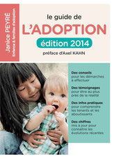 Le guide de l'adoption - Janice Peyré