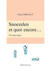 Livre de Claire DINHAULT : témoignages.