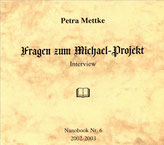 Petra Mettke/Interview über das Gigabuch Michael/Nanobook Nr. 6/2002