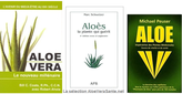 Ma sélection des trois meilleurs livres sur les bienfaits de la plante médicinale qu'est l'Aloe Vera ici