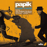 Live PAPIK in London 23 Febbraio 2017