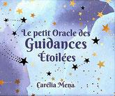 Le petit oracle des guidances étoilées, pierres de lumière, saint rémy de provence, esotérisme, lithtérapie, tarots, oracles
