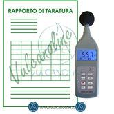 Taratura fonometri e calibratori acustici