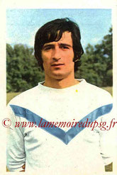 N° 072 - Jean-Paul ROSTAGNI (1970-71, Bordeaux > 1971-72, PSG)