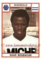 N° 121 - Saar BOUBACAR (1975-76, Marseille > 1979-83, PSG puis 1998-2005, Entraîneur adjoint PSG)