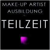 Make-up Artist Ausbildung, Teilzeit, MUA, Ausbildung, Make-up, bloos