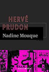 Couverture Nadine Mouque d'hervé Prudon chronique littéraire par guillaume cherel  #polar #noir #collection #Amérique #détective #justice #suspense #drogue #nature #pollution #anticipation #futur #sociologie