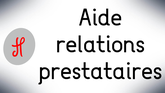 Aide relation prestataires