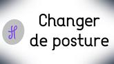 Changer de posture