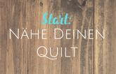 Link zum Start: Nähe Deinen Quilt