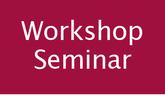 Workshop und Seminar