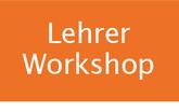 Lehrer Workshop