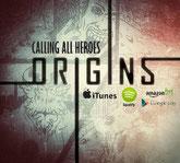 Calling All Heroes - Origins