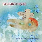 Barbar'O'Rhum - Toutes les Routes Mènent au Rhum