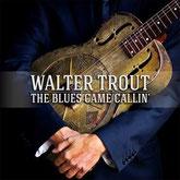 """Neue Scheibe von Walter Trout: """"Blues Came Callin'"""" (Foto: Mascot)"""