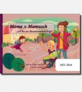 Buchtitel: Mama+Mamusch