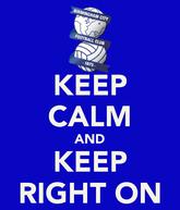 Logo Birmingham City FC und Schriftzug Keep calm and Keep Right On