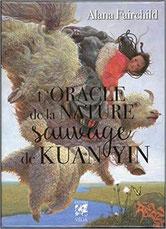 Oracle de la nature sauvage de Kuan Yin, Pierres de Lumière, tarots, lithothérpie, bien-être, ésotérisme