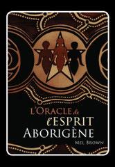 L'oracle de l'esprit Aborigène, Pierres de Lumière, tarots, lithothérpie, bien-être, ésotérisme