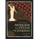 L'Oracle aborigène de la déesse des chakras Pierres de Lumière, tarots, lithothérpie, bien-être, ésotérisme
