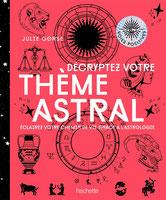 Décrypter votre thème astral, Pierres de Lumière, tarots, lithothérpie, bien-être, ésotérisme