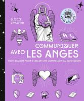 Communiquer avec les anges, Pierres de Lumière, tarots, lithothérpie, bien-être, ésotérisme
