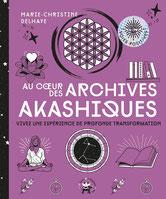 Au coeur des Archives akashiques, Pierres de Lumière, tarots, lithothérpie, bien-être, ésotérisme
