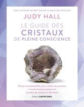 Le guide des cristaux de pleine conscience , Pierres de Lumière, tarots, lithothérpie, bien-être, ésotérisme