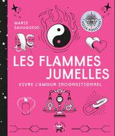 Les flammes jumelles, Pierres de Lumière, tarots, lithothérpie, bien-être, ésotérisme