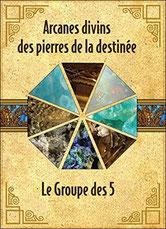 Arcanes divins des pierres de la destinée, Pierres de Lumière, tarots, lithothérpie, bien-être, ésotérisme, saint rémy de provence,