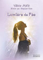 Lumière de fée, Pierres de Lumière, tarots, lithothérpie, bien-être, ésotérisme