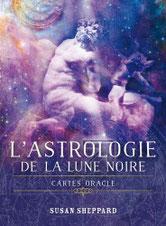 L'astrologie de la lune noire, Pierres de Lumière, tarots, lithothérpie, bien-être, ésotérisme