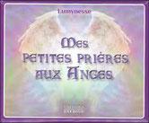 Mes petites prières aux Anges, pierres de lumière, saint rémy de provence, esotérisme, lithtérapie, tarots, oracles