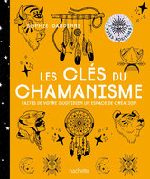 Les clés du chamanisme, Pierres de Lumière, tarots, lithothérpie, bien-être, ésotérisme